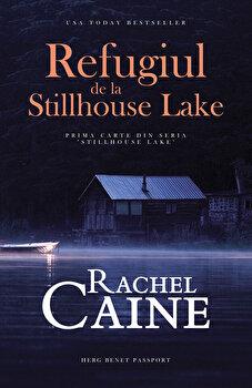 Refugiul de la Stillhouse Lake/Rachel Caine de la Herg Benet
