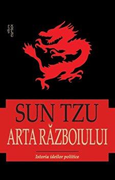 Arta razboiului -SUN TZU/Sun Tzu de la Cartex 2000