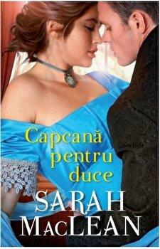Capcana pentru duce/Sarah MacLean