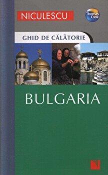 Bulgaria. Ghid de calatorie/Lindsay Bennett, Pete Bennett de la Niculescu