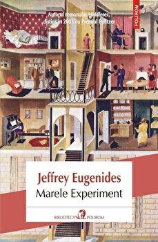 Marele experiment/Jeffrey Eugenides de la Polirom