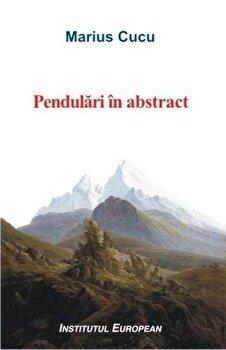 Pendulari in abstract/Cucu Marius de la Institutul European