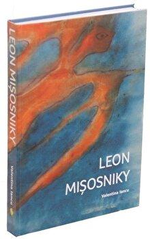 Leon Misosniky. Monografie/Valentina Iancu de la Vellant