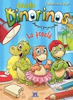 Dinorinos – La scoala. Vol I/Katharina Wieker de la DPH