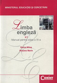 Limba engleza L1. Manual pentru clasa a XI-a/Doina Milos, Roxana Marin de la Corint