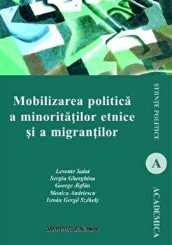 Mobilizarea politica a minoritatilor etnice si a migrantilor/Levente Salat de la Institutul European