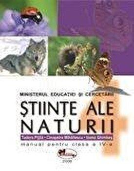 Stiinte ale naturii. Manual clasa a IV-a/Cleopatra Mihailescu, Tudora Pitila, Ioana Ghimbas de la Aramis