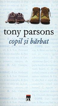 Copil si barbat/Tony Parsons de la RAO