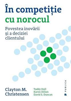 http://mcdn.elefant.ro/mnresize/350/350/images/12/389812/in-competitie-cu-norocul-povestea-inovarii-si-a-deciziei-clientului_1_fullsize.jpg imagine produs actuala