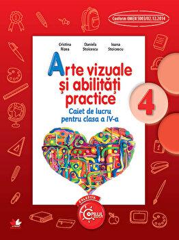 Arte vizuale si abilitati practice. Caiet de lucru pentru clasa a IV-a/*** de la Litera educational