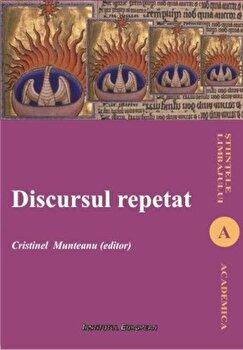Discursul repetat/Cristinel Munteanu de la Institutul European
