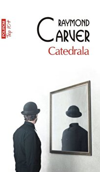 Catedrala/Raymond Carver
