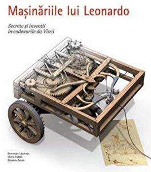 Masinariile lui Leonardo/Laurenza Domenico, Taddei Mario, Zanon Edoardo