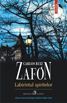 Labirintul spiritelor/Carlos Ruiz Zafon
