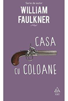 Casa cu coloane/William Faulkner