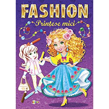 Marea carte de colorat – Fashion – Printese Mici/*** de la Dorinta