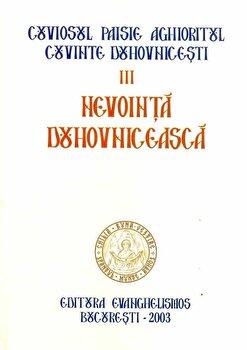 Nevointa duhovniceasca, Cuvinte duhovnicesti, Vol. 3/Cuviosul Paisie Aghioritul de la Evanghelismos
