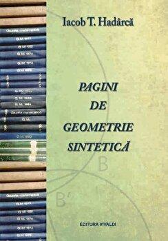 Pagini de geometrie sintetica/Iacob T. Hadarca de la Vivaldi