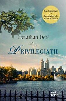 Privilegiatii/Jonathan Dee de la Litera