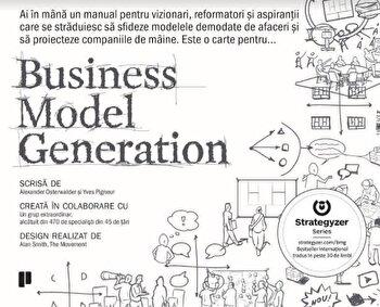 Business Model Generation/Alexander Osterwalder, Yves Pigneur de la Publica