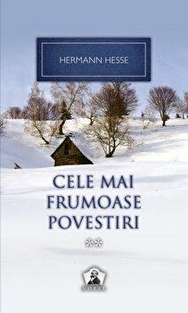 Cele mai frumoase povestiri, Vol. 2/Hermann Hesse de la RAO