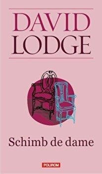 Schimb de dame/David Lodge de la Polirom