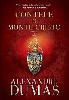Contele de Monte Cristo. Vol. III/Alexandre Dumas de la Litera