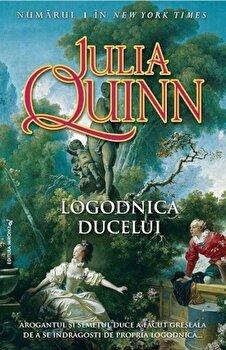 Logodnica Ducelui/Julia Quinn