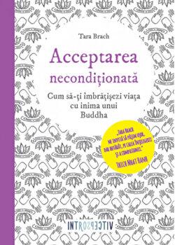 Acceptarea neconditionata/Tara Brach
