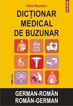 Dictionar medical de buzunar german-roman/roman-german. (Editia a II-a)/Hans Neumann de la Polirom