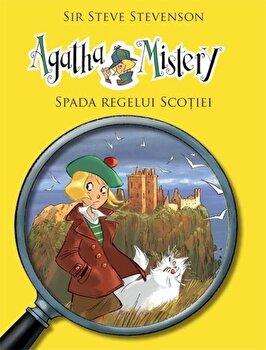 Agatha Mistery - Spada Regelui Scotiei, Vol. 3/Steve Stevenson