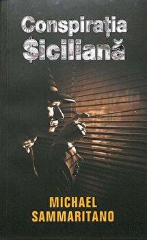 Conspiratia siciliana/Michael Sammartano