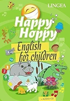 Happy hoppy- english for children + audio cd/*** de la Linghea