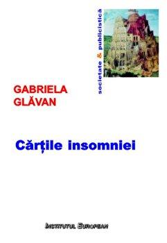 Cartile insomniei/Gabriela Glavan de la Institutul European