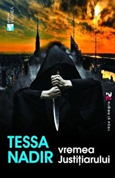 Vremea justitiarului/Tessa Nadir de la Vremea