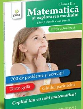 Matematica si explorarea mediului clasa a II-a. Editie actualizata/***