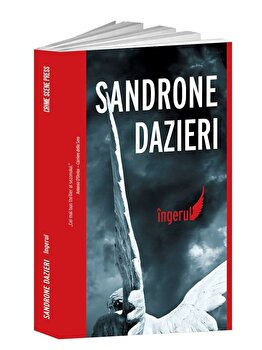 Ingerul/Sandrone Dazieri de la Crime Scene Press