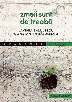 Zmeii sunt de treaba/Lavinia Balulescu, Constantin Balulescu