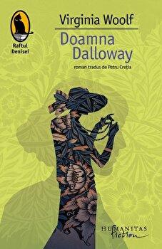 Doamna Dalloway/Virginia Woolf de la Humanitas Fiction