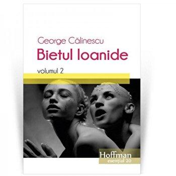 Bietul Ioanide, Vol. 2/George Calinescu de la Hoffman