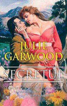 Secretul/Julie Garwood de la Miron