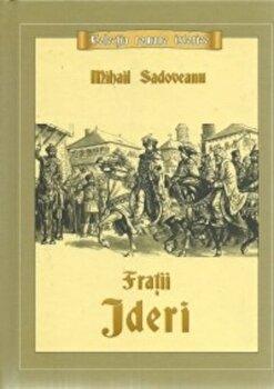 Fratii Jderi/Mihail Sadoveanu de la Mihail Sadoveanu