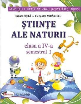 Stiinte ale naturii – manual pentru clasa a IV-a- (partea I+II+set CD)/Cleopatra Mihailescu de la Aramis