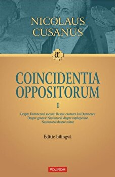Coincidentia oppositorum (2 volume)/Nicolaus Cusanus