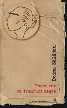 Poeme roz cu franjuri negre/Doina Salajan de la Cartea Romaneasca