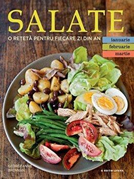 Salate. O reteta pentru fiecare zi din an/Georgeanne Brennan de la Litera