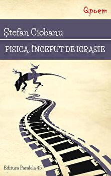 Pisica. Inceput de igrasie/Stefan Ciobanu de la Paralela 45