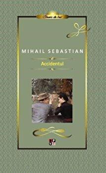 Accidentul/Mihail Sebastian de la Minerva