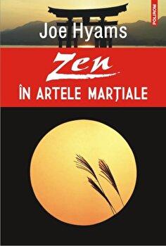 Zen in artele martiale/Joe Hyams de la Polirom