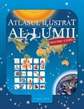 Atlasul ilustrat al lumii pentru copii. Editia 2013/Nicholas Harris de la Corint Junior